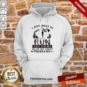I Just Want To Run And Ignore All Of My Adult Problems Mountain Flowers Hoodie