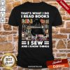 Black Cat That's What I Do I Read Books I Sew And I Know Things Shirt