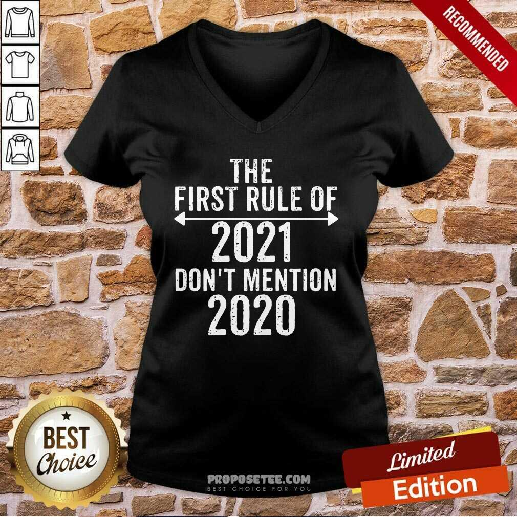 The First Rule Of 2021 Don't Mention 2020 V-neck