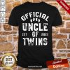 Uncle Of Twins Est 2021 Fathers Day Shirt
