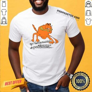 Gotta Have Me A Good Lasaga Shirt