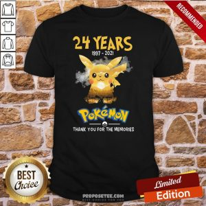 24 Years 1997 2021 Pokemon Thank You For The Memories Shirt