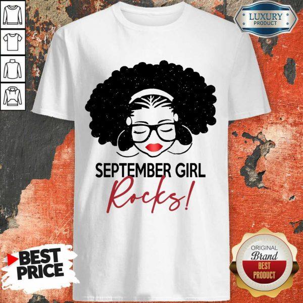 Nice September Girl Rocks Shirt