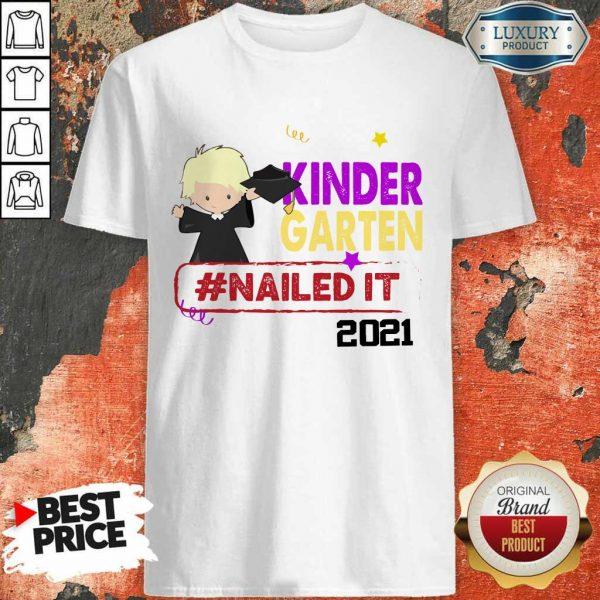 Top Blonde Boy Youth Kindergarten Nailed It 2021 Shirt