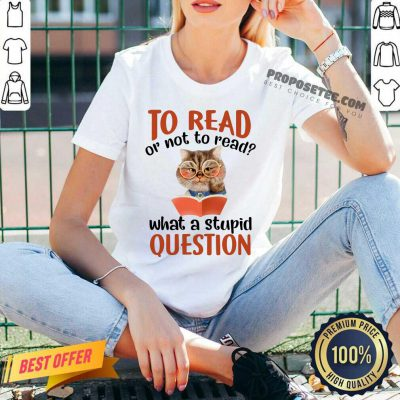 Cat And Book To Read Or Not To Read What A Stupid Question V-neck