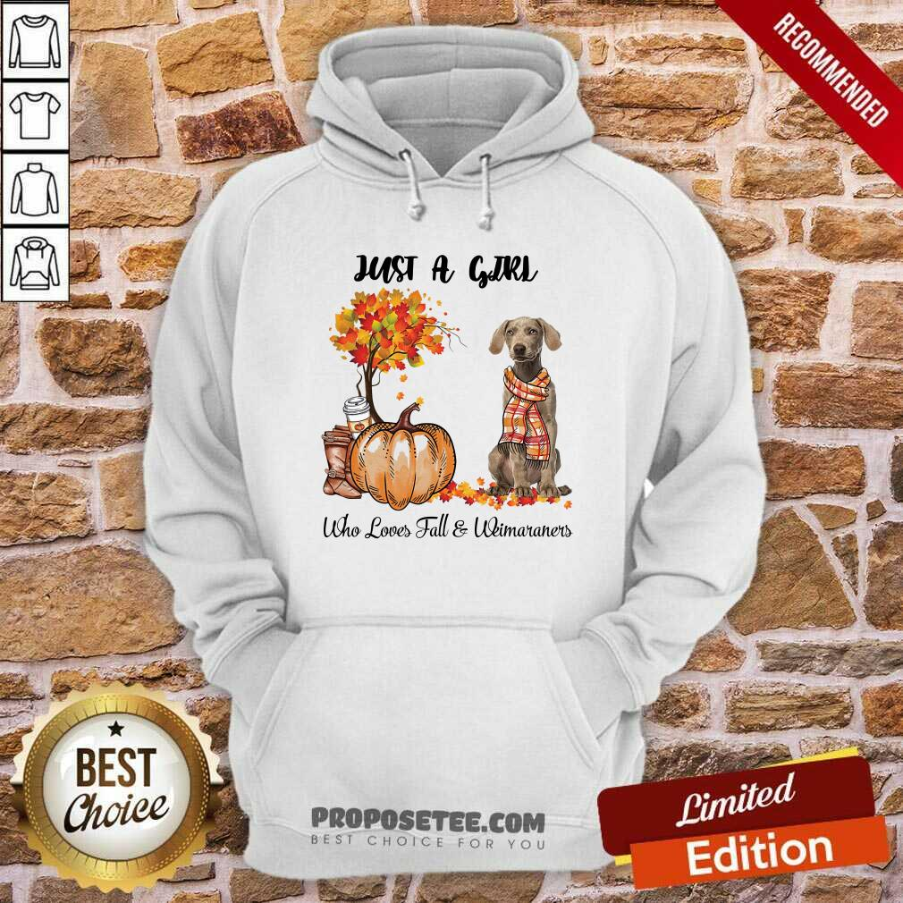 Dog And Pumpkin Just A Girl Who Loves Fall And Weimaraner Halloween Hoodie