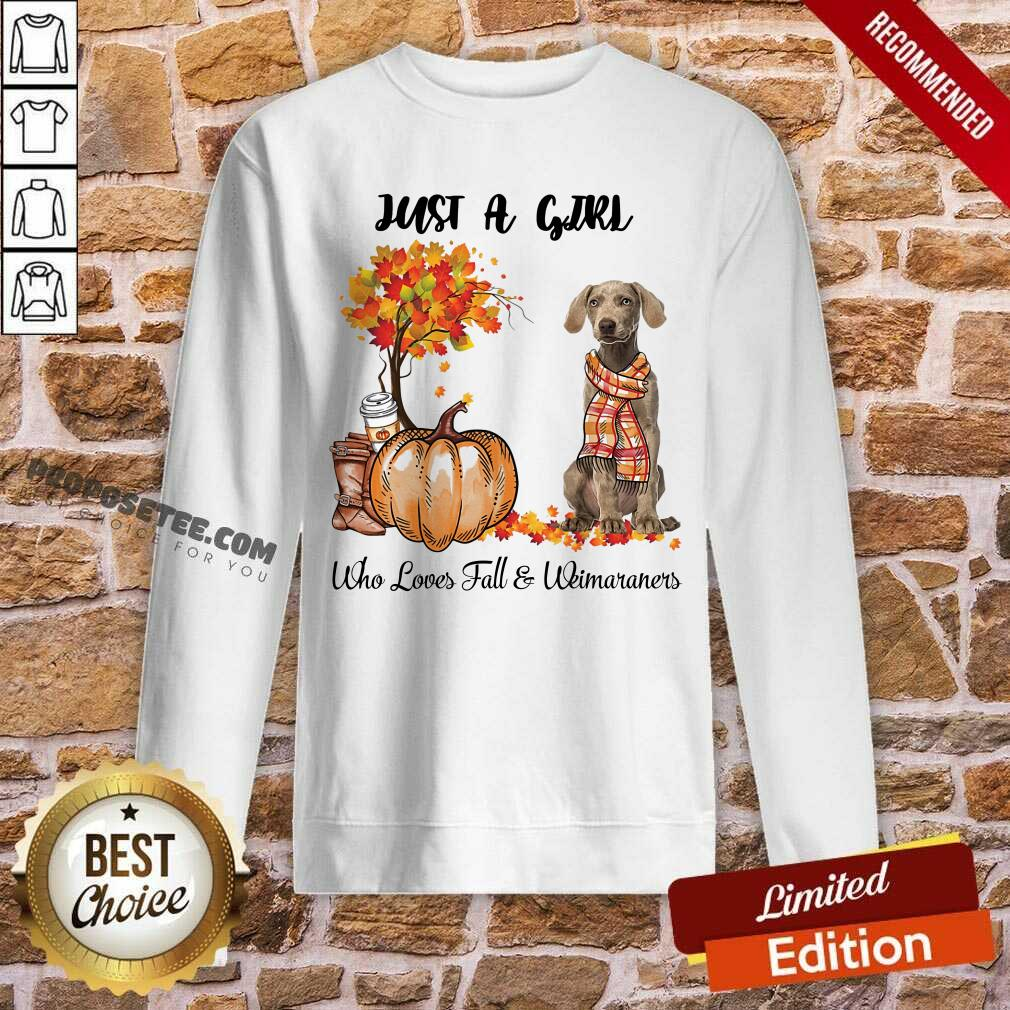 Dog And Pumpkin Just A Girl Who Loves Fall And Weimaraner Halloween Sweatshirt