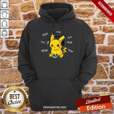 Pikachu Play Game Pew Pew Pew Hoodie