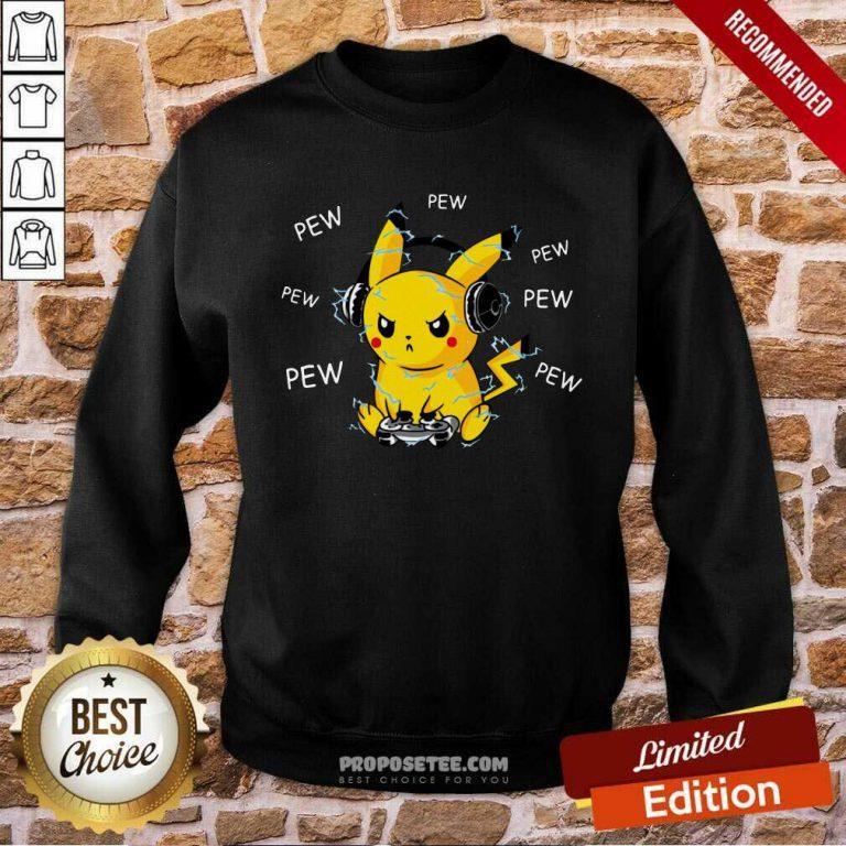 Pikachu Play Game Pew Pew Pew Sweatshirt