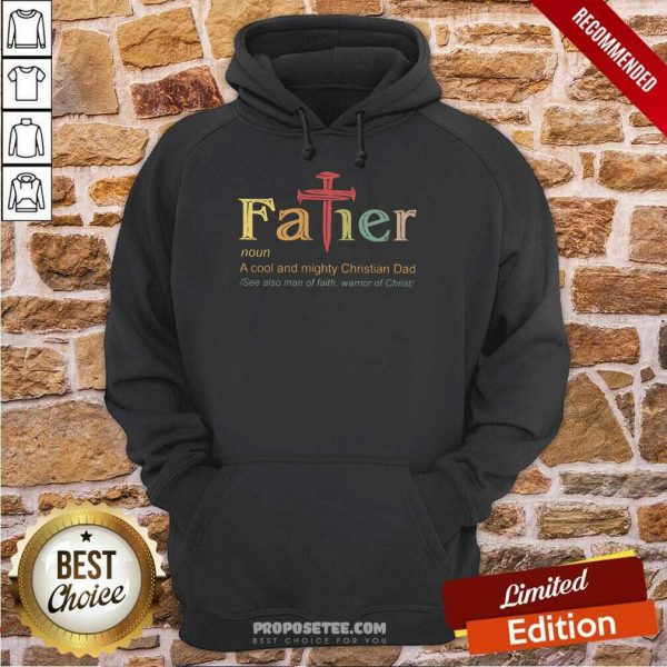 Father A Cool And Mighty Christian Dad Cross Hoodie