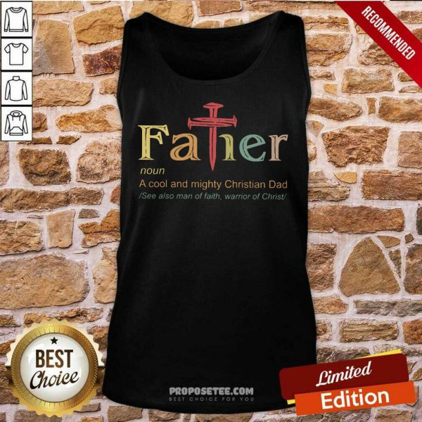 Father A Cool And Mighty Christian Dad Cross Tank Top