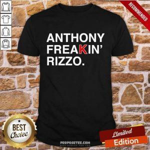 Hot Anthony Freakin Rizzo Shirt