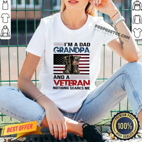 I Am A Dad Grandpa And A Veteran Nothing Scares Me American Flag V-neck
