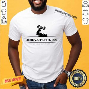 Jehovah's Fitness Gym Catholics With Attitude Shirt