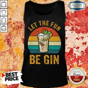 Let The Fun Be Gin Vintage Tank Top