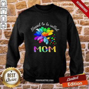 LGBT Blessed To Be Called Mom Sweatshirt