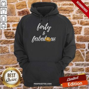 Lip Forty And Fabulous Hoodie