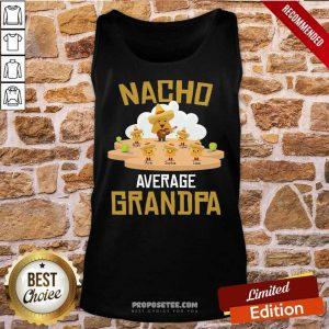 Nacho Average Grandpa Tank Top
