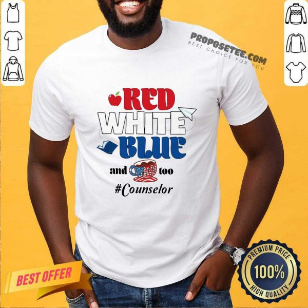 Red White Blue And Coffee Too Counselor American Flag Shirt