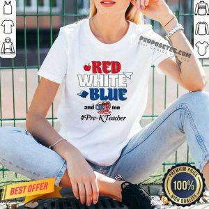 Red White Blue And Coffee Too Prek Teacher American Flag V-neck