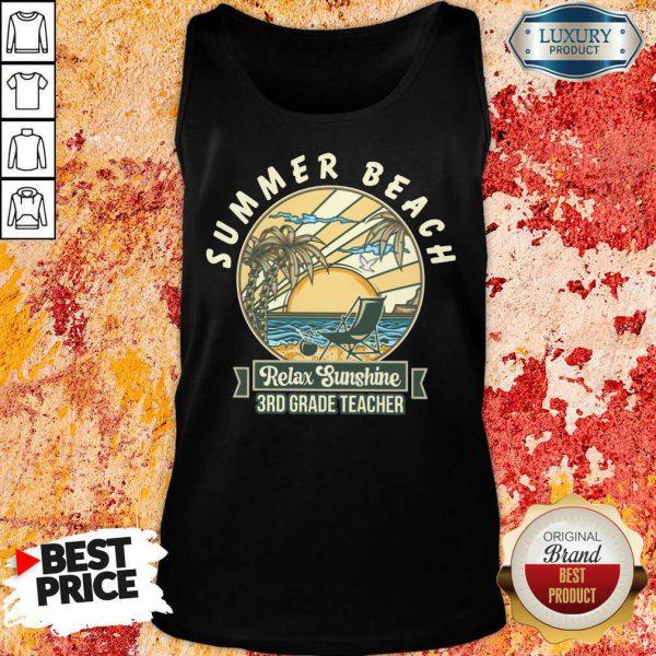 Summer Beach Relax Sunshine 3rd Grade Teacher Tank Top