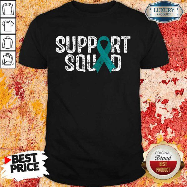 Support Squad Ovarian Cancer Awareness Shirt